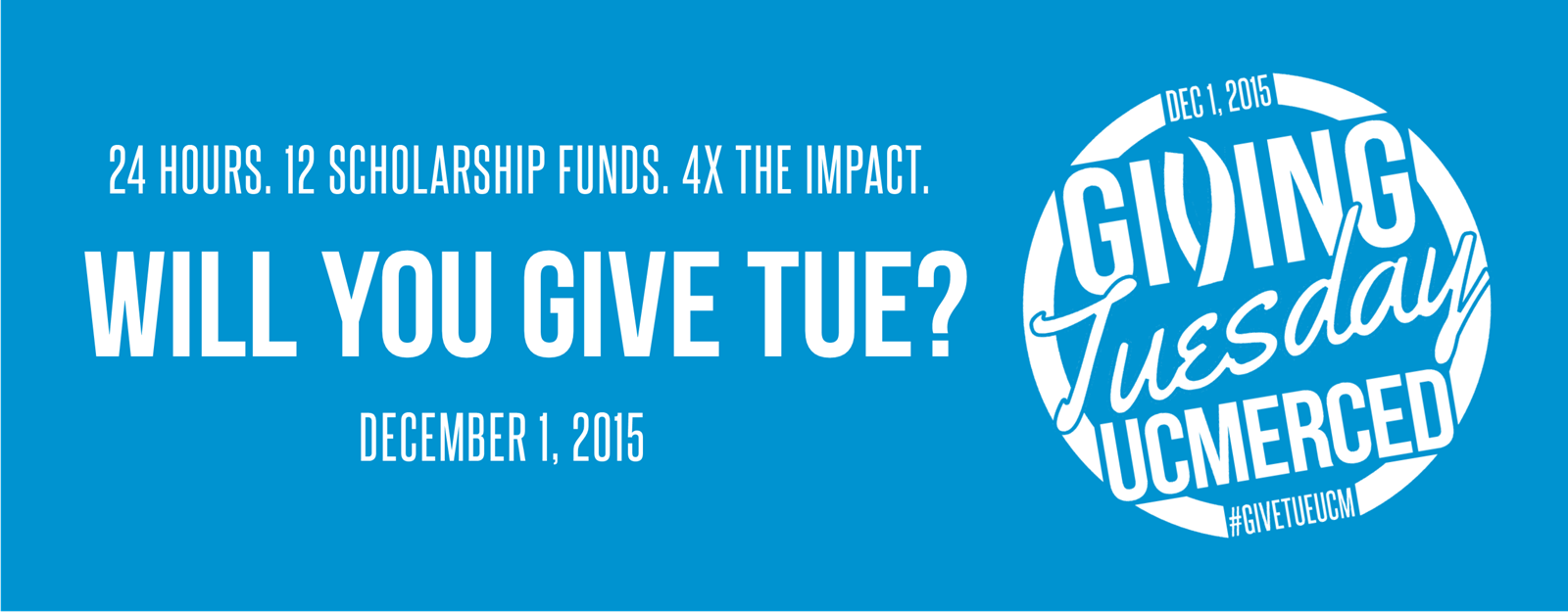 Will You Give Tue? #GIVETUEUCM